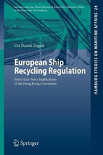 European Ship Recycling Regulation : An Edinburgh Law Guide - Urs Daniel Engels