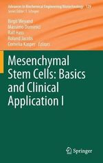 Mesenchymal Stem Cells - Basics and Clinical Application I : Volume 25