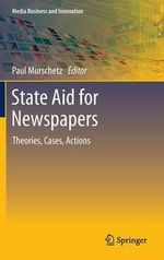 State Aid for Newspapers : Multinational Corporations and Offshore Tax Havens