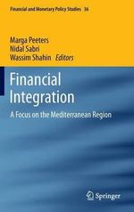 Financial Integration : A Focus on the Mediterranean Region