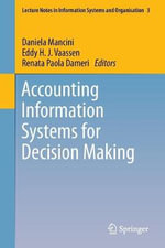 Accounting Information Systems for Decision Making : A Multidisciplinary Approach