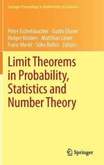 Limit Theorems in Probability, Statistics and Number Theory : In Honor of Friedrich G Tze