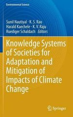 Knowledge Systems of Societies for Adaptation and Mitigation of Impacts of Climate Change : A Multi-Purpose Crop for Several Industrial Applic...