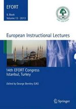 European Instructional Lectures : Volume 13