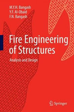 Fire Engineering of Structures : Analysis and Design - M.Y.H. Bangash
