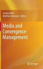 Media and Convergence Management : The Impact of Statutory Trade Union Recognition