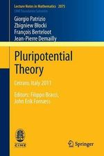 Pluripotential Theory : How Long and How Much Money Must Be Endowed for Re... - Giorgio Patrizio