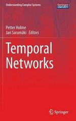 Temporal Networks : Advanced Design Techniques and Applications