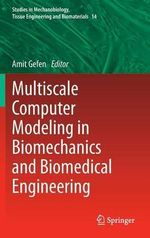 Multiscale Computer Modeling in Biomechanics and Biomedical Engineering : Art Therapy in Capital Murder Cases