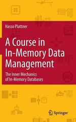 A Course in In-memory Data Management - Hasso Plattner