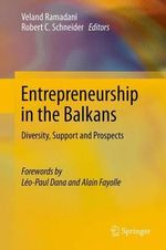 Entrepreneurship in the Balkans : New Forms of Organisation in Knowledge-Based Socie...