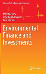 Environmental Finance and Investments : An Early History of Unanticipated Outcomes - Marc Chesney