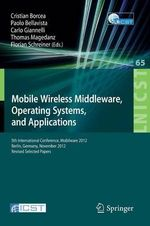 Mobile Wireless Middleware, Operating Systems, and Applications : 5th International Conference, MOBILWARE 2012, Berlin, Germany, November 13-14, 2012, Revised Selected Papers