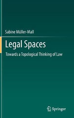 Legal Spaces : A Right to External Self-Determination as a Remedy... - Sabine Muller-Mall