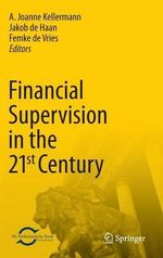 Financial Supervision in the 21st Century : A Backward Stochastic Differential Equations Persp...