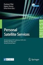 Personal Satellite Services : Communication Systems with Eib/Knx, Lon and Bacnet