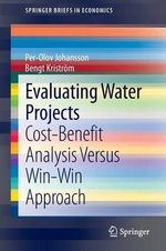 Evaluating Water Projects - Per-Olov Johansson