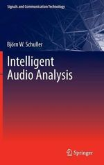 Intelligent Audio Analysis - Bjorn Schuller