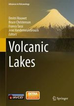 Volcanic Lakes : Advances in Volcanology