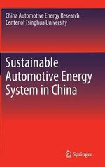 Sustainable Automotive Energy System in China : How a Changing Climate Triggers Earthquakes, Tsuna... - Tsinghua University CAERC