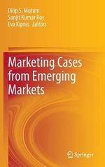 Marketing Cases from Emerging Markets : A Social Informatics Perspective