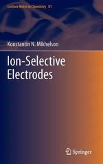 Ion-selective Electrodes : Proceedings of the 20th Cirp International Confere... - Konsantin N. Mikhelson