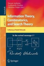 Information Theory, Combinatorics, and Search Theory : In Memory of Rudolf Ahlswede