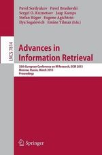Advances in Information Retrieval : 35th European Conference on IR Research, ECIR 2013, Moscow, Russia, March 24-27, 2013 : Proceedings
