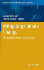 Mitigating Climate Change : The Emerging Face of Modern Cities