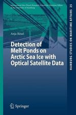 Detection of Melt Ponds on Arctic Sea Ice with Optical Satellite Data - Anja Rosel