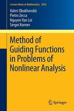 Method of Guiding Functions in Problems of Nonlinear Analysis : Chapman & Hall/CRC Biostatistics - Valeri Obukhovskii