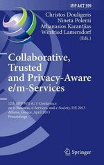 Collaborative, Trusted and Privacy-Aware E/m-Services