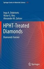 HPTH-treated Diamonds : Diamonds Forever - Inga Dobrinets