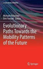 Evolutionary Paths Towards the Mobility Patterns of the Future : A Guide to Solar Assisted Cooling and Dehumificati...