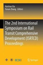 2nd International Symposium on Rail Transit Comprehensive Development (ISRTCD) Proceedings : A History of the Niles Car & Manufacturing Company