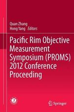 Pacific Rim Objective Measurement Symposium (PROMS) 2012 Conference Proceeding : Ritual Interaction in Groups