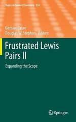 Frustrated Lewis Pairs II : Expanding the Scope