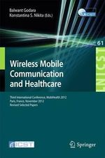 Wireless Mobile Communication and Healthcare : A Geographic Perspective