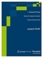 Internet Privacy : Options for Adequate Realisation
