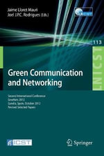 Green Communication and Networking : Second International Conference, Greenets 2012, Gaudia, Spain, October 25-26, 2012, Revised Selected Papers