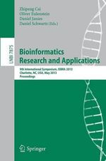 Bioinformatics Research and Applications : 9th International Symposium, Isbra 2013, Charlotte, NC, USA, May 20-22, 2013, Proceedings