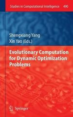 Evolutionary Computation for Dynamic Optimization Problems