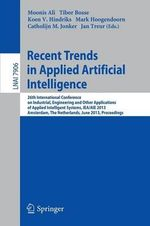 Recent Trends in Applied Artificial Intelligence : 26th International Conference on Industrial, Engineering and Other Applications of Applied Intellige