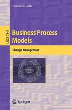 Business Process Models : Change Management - Christian Gerth