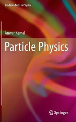 Particle Physics - Anwar Kamal