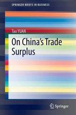 On China's Trade Surplus - Tao Yuan