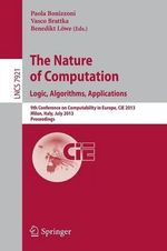 The Nature of Computation : Logic, Algorithms, Applications