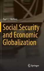 Social Security and Economic Globalization - Paul J. J. Welfens
