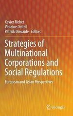Strategies of Multinational Corporations and Social Regulations : European and Asian Perspectives