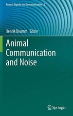 Animal Communication and Noise : Chemical Signals and Signatures